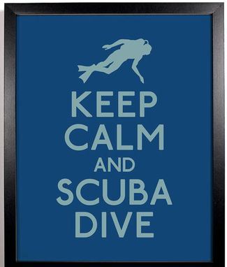Keep Calm and Scuba Dive Poster